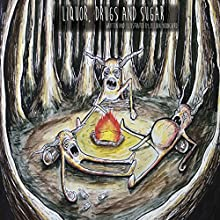 Liquor, Drugs, and Sugar: The Long F---ing Weekend Audiobook by Jillian Youngbird Narrated by Jillian Youngbird, Ciro Kinan Webb, Michael Stuffer