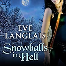 Snowballs in Hell: Princess of Hell Series, Book 2 Audiobook by Eve Langlais Narrated by Rebecca Estrella