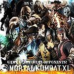 Mortal Kombat XL Game Guide: Beat Opponents! | Chala Dar