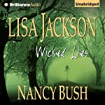 Wicked Lies (       UNABRIDGED) by Lisa Jackson, Nancy Bush Narrated by Susan Ericksen