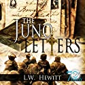 The Juno Letters Audiobook by L. W. Hewitt Narrated by Gary Regal