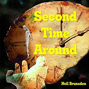 Second Time Around | [Neil Brunsden]