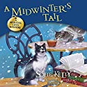A Midwinter's Tail: Magical Cats, Book 6 (       UNABRIDGED) by Sofie Kelly Narrated by Cassandra Campbell