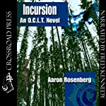 Incursion: The O.C.L.T. Series, Book 4 (       UNABRIDGED) by Aaron Rosenberg Narrated by Fred Kennedy