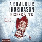 Eiseskälte | Arnaldur Indriðason