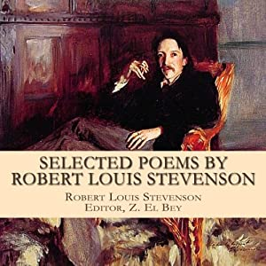 Selected Poems by Robert Louis Stevenson With Biography Audiobook