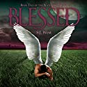 Blessed: The Watchers Trilogy Audiobook by S.J. West Narrated by Christa Lewis
