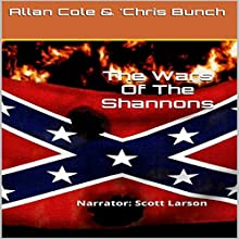 The Wars of the Shannons: The Shannon Trilogy, Book 3 (       UNABRIDGED) by Allan Cole, Chris Bunch Narrated by Scott Larson