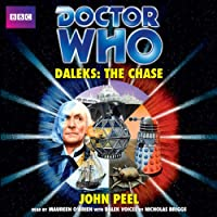 Doctor Who: Daleks - The Chase (       UNABRIDGED) by John Peel Narrated by Maureen O'Brien