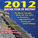 2012: Mayan Year of Destiny Audio Book