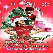 Spy King & Spy Queen Save Christmas!: Spy King Series, Book 6 | Leonard Anderson Jr.