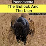 The Bullock and the Lion | Rahul Garg