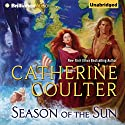 Season of the Sun (       UNABRIDGED) by Catherine Coulter Narrated by Anne Flosnik