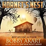 Hornet's Nest: The Blackout Series, Book 5 | Bobby Akart