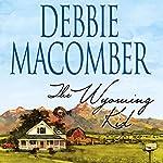 The Wyoming Kid | Debbie Macomber