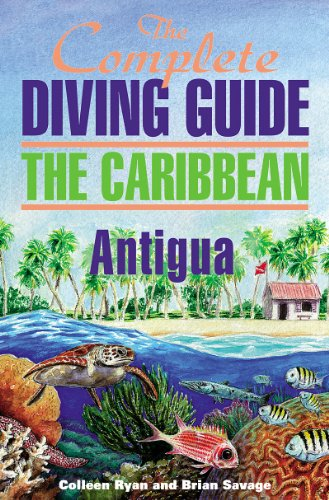 The Complete Diving Guide to Antigua (Complete Diving Guides)