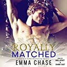 Royally Matched: Royally, Book 2 Audiobook by Emma Chase Narrated by Shane East, Andi Arndt