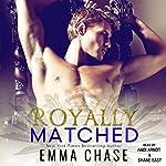 Royally Matched: Royally, Book 2 | Emma Chase