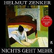 Nichts geht mehr | Helmut Zenker