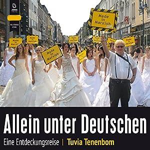 Allein unter Deutschen: Eine Entdeckungsreise Hörbuch