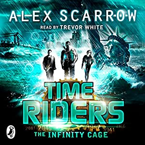 TimeRiders: The Infinity Cage (Book 9) Audiobook