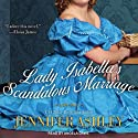 Lady Isabella's Scandalous Marriage: Highland Pleasures, Book 2