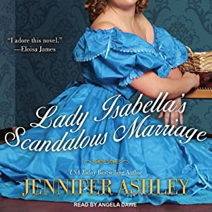 Lady Isabella's Scandalous Marriage: Highland Pleasures, Book 2 | [Jennifer Ashley]