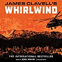 Whirlwind: The Asian Saga, Book 6 Audiobook by James Clavell Narrated by Derek Perkins