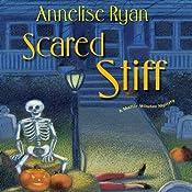 Scared Stiff: A Mattie Winston Mystery | [Annelise Ryan]
