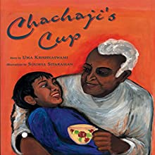 Chachaji's Cup (       UNABRIDGED) by Uma Krishnaswami Narrated by Arjun Gupta