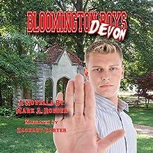 Bloomington Boys: Devon | Livre audio Auteur(s) : Mark Roeder Narrateur(s) : Zachary Carter