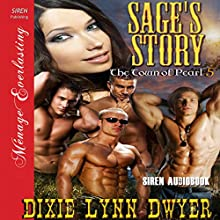 Sage's Story: The Town of Pearl 5 (       UNABRIDGED) by Dixie Lynn Dwyer Narrated by Olivia Peppersmith