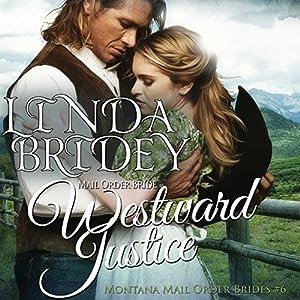 Mail Order Bride - Westward Justice Audiobook