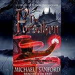 The Forsaken: The Druid's Guise, Book 2   Michael J Sanford