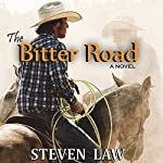 The Bitter Road | Steven Law