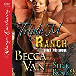 Triple M Ranch: Slick Rock, Book 10 | Becca Van