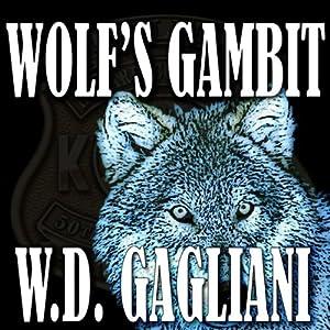 Wolf's Gambit | [W. D. Gagliani]