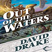 Out of the Waters: Books of the Elements, Book 2 | [David Drake]