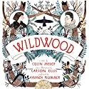 Wildwood Audiobook by Colin Meloy, Ellis Carson Narrated by Amanda Plummer