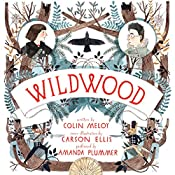 Wildwood | Colin Meloy, Ellis Carson