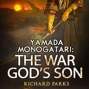 Yamada Monogatari: The War God's Son Audiobook