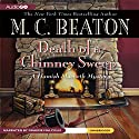 Death of a Chimney Sweep Audiobook by M. C. Beaton Narrated by Graeme Malcolm