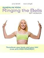 Kundalini Yoga: Ringing the Bells of Heaven with Ana Brett & Ravi Singh