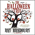 The Halloween Tree (       UNABRIDGED) by Ray Bradbury Narrated by Bronson Pinchot