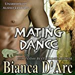 Mating Dance: Grizzly Cove, Book 2 | Bianca D'Arc