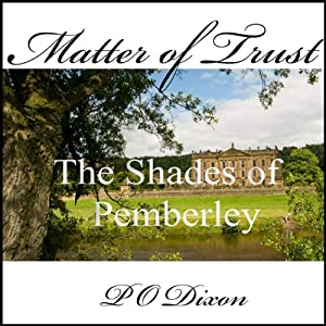 Matter of Trust: The Shades of Pemberley Audiobook