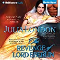 The Revenge of Lord Eberlin Audiobook by Julia London Narrated by Justine Eyre