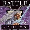 Battle: The House War, Book 5 (       UNABRIDGED) by Michelle West Narrated by Eva Wilhelm