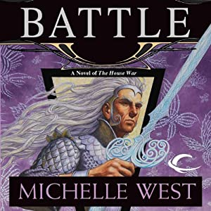 Battle: The House War, Book 5 | [Michelle West]