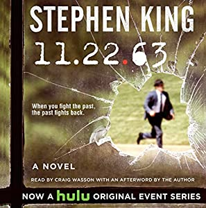 11-22-63: A Novel Audiobook by Stephen King Narrated by Craig Wasson